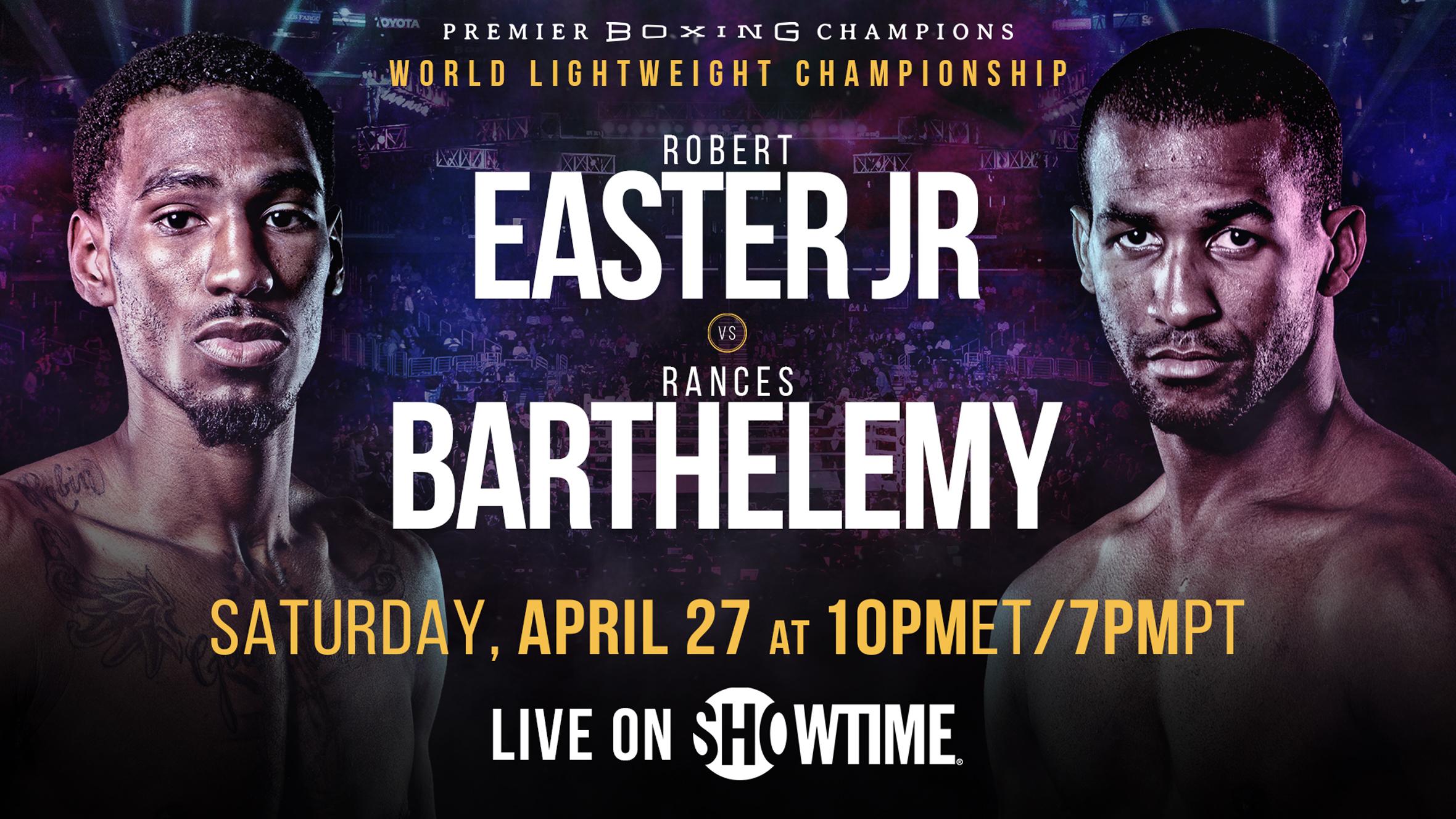 3724b73ef23 Robert Easter Jr. and Rances Barthelemy meet for WBA Lightweight Title April  27 on Showtime