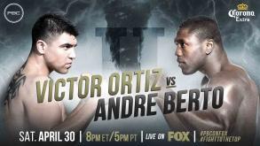 Ortiz vs Berto preview: April 30, 2016