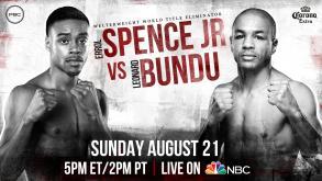 Spence Jr. vs Bundu Preview: August 21, 2016