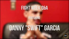 Fight Week Q&A Featuring: Danny
