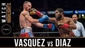 Vasquez vs Diaz Highlights: July 16, 2016