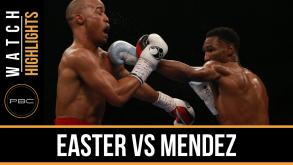 Easter vs Mendez highlights: April 1, 2016