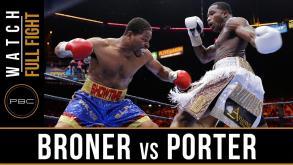 Broner vs Porter full fight: June 20, 2015