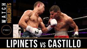 Lipinets vs Castillo Highlights: July 15, 2016