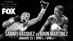 Vasquez vs Martinez preview: January 23, 2016