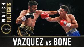 Vazquez vs Bone full fight: May 28, 2016