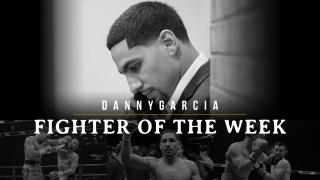 Fighter of the Week: Danny Garcia