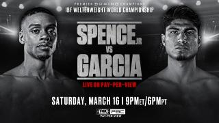 Spence vs Garcia PREVIEW: March 16, 2019 - PBC on FOX PPV