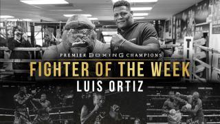 Fighter Of The Week: Luis Ortiz