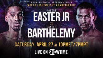 Robert Easter Jr. and Rances Barthelemy meet for WBA Lightweight Title April 27 on Showtime