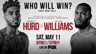 POLL: Who wins in Jarrett Hurd vs Julian Williams on May 11th?