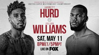 Unified 154-LB Champ Jarrett Hurd faces Julian Williams May 11 on FOX