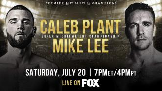Super Middleweight Champ Caleb Plant faces unbeaten Mike Lee July 20 on FOX