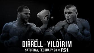 Former 168-LB Champ Anthony Dirrell faces top contender Avni Yildirim for the vacant WBC belt Feb. 23 on FS1