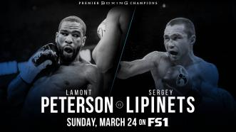 Former Champs Lamont Peterson and Sergey Lipinets meet March 24 on FS1