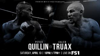 Former Champions Peter Quillin and Caleb Truax collide April 13 on FS1