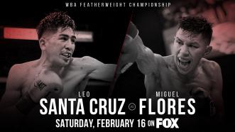 Featherweight champion Leo Santa Cruz defends WBA title Feb. 16 vs Miguel Flores on PBC on FOX
