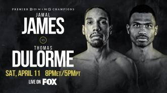 Jamal James meets Thomas Dulorme for interim WBA Welterweight Title April 11 on FOX