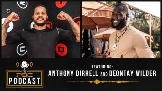 Anthony Dirrell and Deontay Wilder join the PBC Podcast