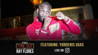 Yordenis Ugas Previews Abel Ramos Fight and Reveals His Hit List