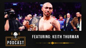 Keith Thurman, Spence-Garcia and the Return of Canelo