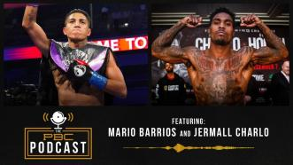 Jermall Charlo, Mario Barrios & A Look Back at Ruiz-Arreola