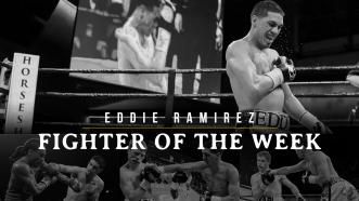 Fighter of the Week: Eddie Ramirez