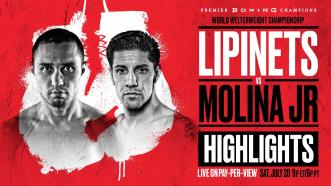 Sergey Lipinets Jr. & John Molina Jr. HIGHLIGHTS: July 20, 2019 - PBC on FOX PPV Preview