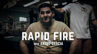 Rapid Fire with Angel Garcia