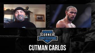 Corner Confessions: Cutman Carlos