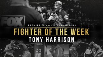 Fighter Of The Week: Tony Harrison