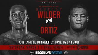 Wilder vs Ortiz PREVIEW: March 3, 2018 - PBC on SHOWTIME