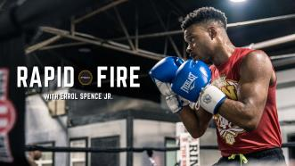 Rapid Fire with Errol Spence Jr.