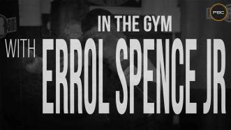 In the gym with Errol Spence Jr.