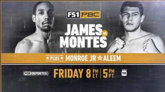 James vs Montes Preview: August 24, 2018 - PBC on FS1