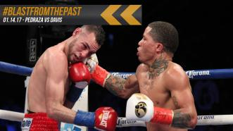 Blast from the Past: Pedraza vs Davis