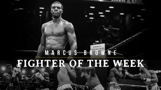 Fighter of the Week: Marcus Browne