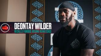 Deontay Wilder Recalls Famous Boxing Rematches