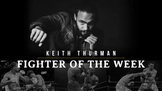 PBC Fighter of the Week: Keith Thurman