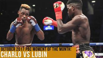 October 2017 Moment of the Month: Charlo vs Lubin
