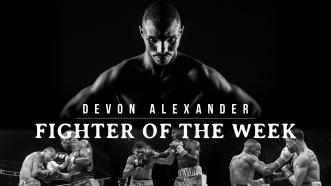 Fighter Of The Week: Devon Alexander