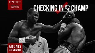 Checking In With The Champ: Adonis Stevenson