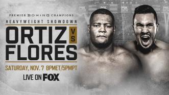 Ortiz vs Flores PREVIEW: November 7, 2020 | PBC on FOX
