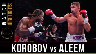 Korobov vs Aleem - Watch Fight Highlights   May 11, 2019