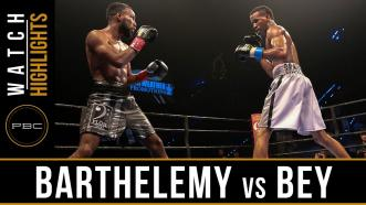 Barthelemy vs Bey highlights: June 3, 2016