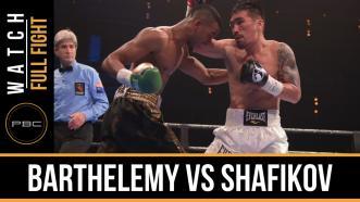 Barthelemy vs Shafikov full fight: December 18, 2016