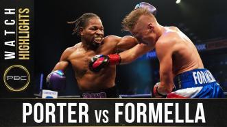 Porter vs Formella - Watch Fight Highlights | August 22, 2020
