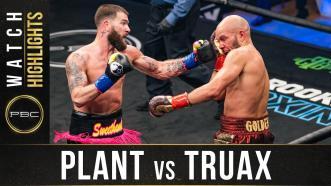 Plant vs Truax - Watch Fight Highlights | January 30, 2021