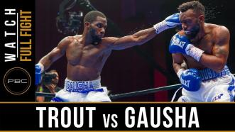 Trout vs Gausha - Watch Full Fight | May 25, 2019