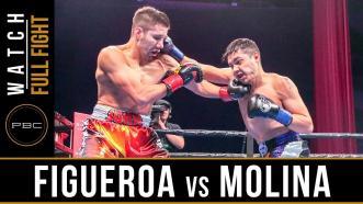 Figueroa vs Molina - Watch Full Fight | February 16, 2019